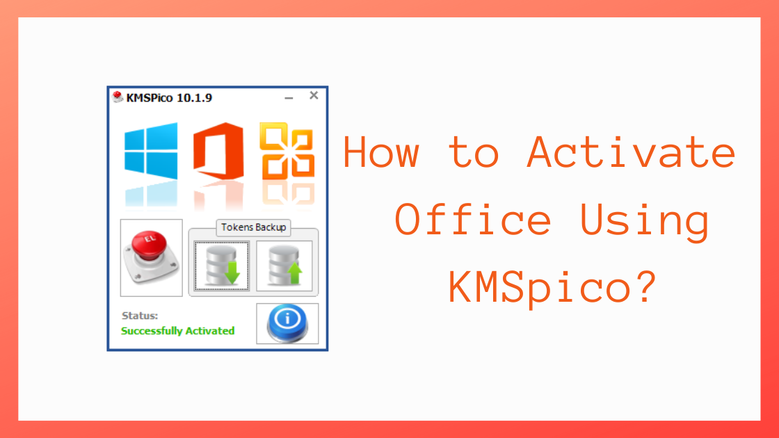 How To Activate Office Using KMSpico, kmspico office, kmspico office activator