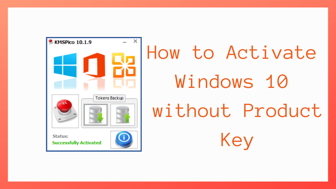 activate Windows 10, how to activate windows 10 without product key